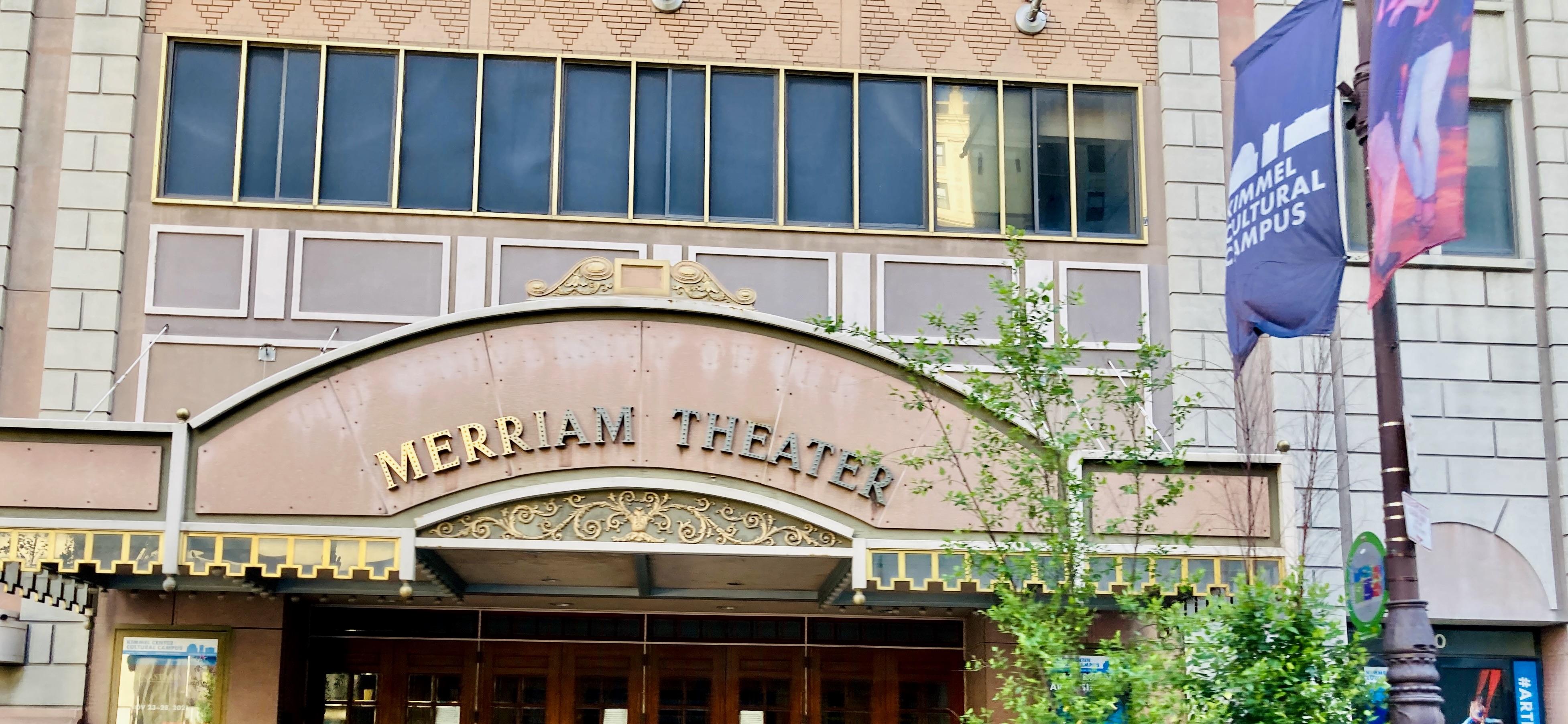 Merriam Theater in Center City, PA